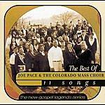 The Colorado Mass Choir The Best Of Joe Pace & The Colorado Mass Choir