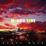 Mambo Sons Heavy Days