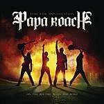Papa Roach Time For Annihilation: On The Record & On The Road