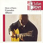 Julian Bream Volume 25 - Music Of Spain-Granados, Albéniz