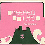 Stereolab Sound - Dust