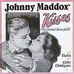 Johnny Maddox Kisses