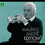 Maurice André Maurice André Edition - Volume 3 (2009 Remastered)