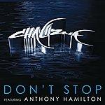Anthony Hamilton Don't Stop (Featuring Anthony Hamilton)