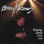 Benny Mardones Turning Stone Live 2006