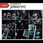 Judas Priest Playlist: The Very Best Of Judas Priest