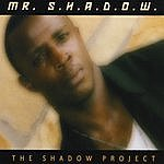 Mr. Shadow The Shadow Project
