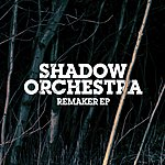 Shadow Remaker - Ep