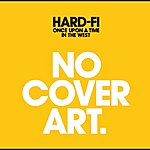 Hard-Fi Once Upon A Time In The West (Itunes Deluxe)