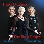Hazel O'Connor The Bluja Project