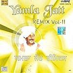 Lal Chand Yamla Jatt Yamla Remix - Vol 2