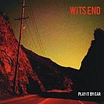 Wit's End Play It By Ear