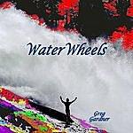 Greg Gardner Waterwheels