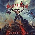 Skullview Metalkill The World