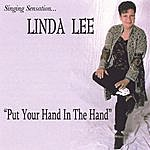 Linda Lee Put Your Hand In The Hand