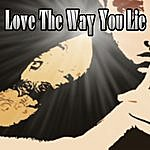 Eminem The Way You Lie (Feat. Rihanna)
