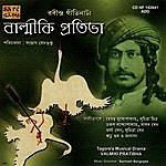 Hemanta Mukherjee Tagore's Musical Drama-Valmiki Pratibha