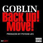 Goblin Back Up Move - Single