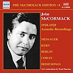 John McCormack The Mccormack Edition, Vol. 8: The Acoustic Recordings (1918-1920)