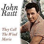 John Raitt The Call The Wind Maria