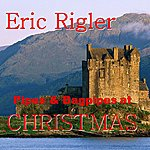 Eric Rigler Pipes And Bagpipes At Christmas