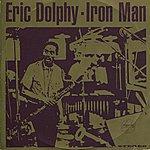Eric Dolphy Iron Man