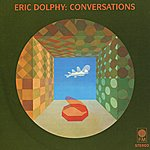 Eric Dolphy Conversations