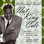 Nat King Cole 25 Essential Tracks