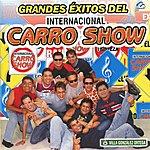 Internacional Carro Show Grandes Éxitos Del International Carro Show