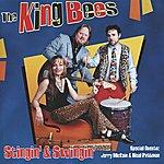 The King Bees Stingin' & Swingin'