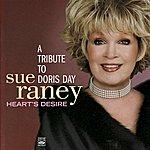 Sue Raney A Tribute To Doris Day: Heart's Desire