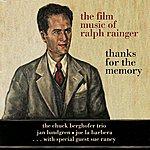 Jan Lundgren Trio The Film Music Of Ralph Rainger: Thanks For The Memory