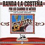 Banda La Costeña Por Los Caminos De México