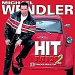 Michael Wendler Hit Mix Vol. 2