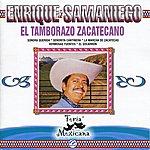 Enrique Samaniego El Tamborazo Zacatecano