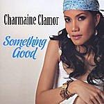 Charmaine Clamor Something Good