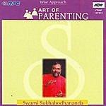 Swami Sukhabodhananda Art Of Parenting-Swamyskhaboda