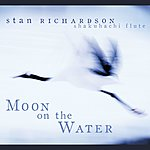 Stan Richardson Moon On The Water