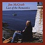 Jim McGrath Last Of The Romantics