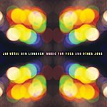 Ben Leinbach Music For Yoga And Other Joys