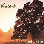 Vincent Meditatio (2006)