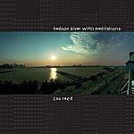 Lou Reed Hudson Wind Meditations
