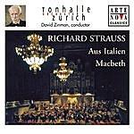 David Zinman Richard Strauss: Aus Italien; Macbeth