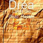 Drea Let It Go (Feat. Retta)