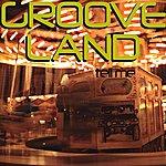 Grooveland Tell Me