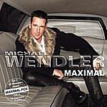 Michael Wendler Maximal Vol. 1