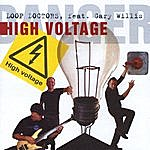 The Loop Doctors High Voltage (Feat. Gary Willis)