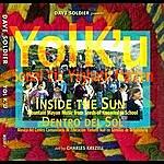 Dave Soldier Yol K'u: Inside The Sun (Mayan Mountain Music)