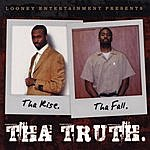 Looney Tha Rise Tha Fall Tha Truth