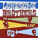 Lonesome Brothers The Last CD